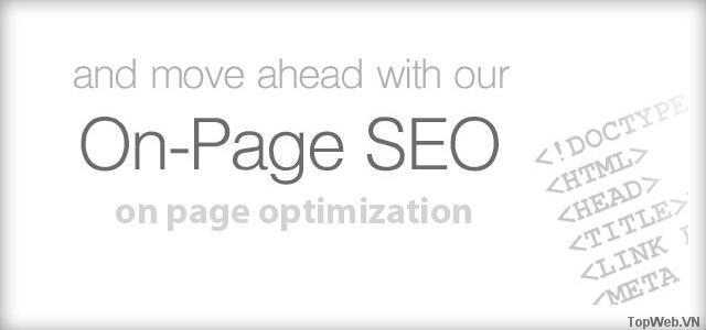 Những yếu tố quan trong nhất ảnh hưởng từ SEO On page