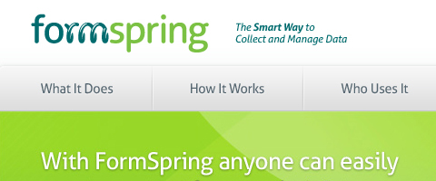 FormSpring's is easy form builder that make companies and organizations an